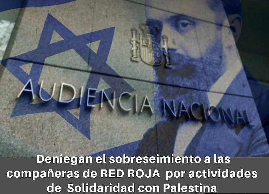 Deniegan el sobreseimiento a las compañeras de Red Roja por actividades de solidaridad con Palestina