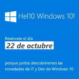 Ven a Windows 10: Hel10 Word! y descubre todo el potencial de la Universal Windows Platform 1