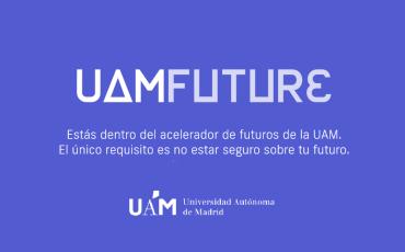 aceleradora de futuros#uamfuture