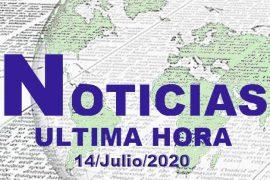 ultimas noticias 14 de julio 2020