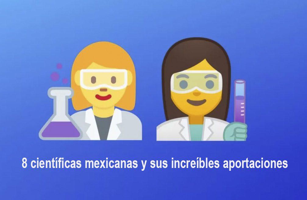 mujeres científicas en méxico y en el mundo