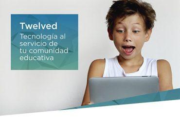 twelved , tecnología al servicio de la comunidad educativa