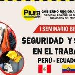 I Seminario Binacional Perú-Ecuador de Seguridad y Salud en el Trabajo