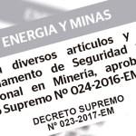 Publican modificación del reglamento de seguridad y salud en minería