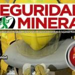 Seguridad Minera Edición 137: «Reentrenar los reflejos en seguridad»
