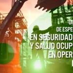 Diplomado en Seguridad, Higiene y Salud Ocupacional en Operaciones Mineras