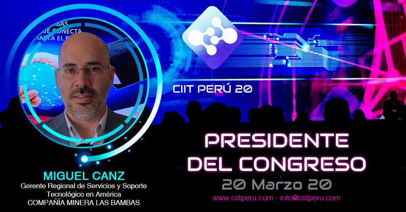 Miguel Canz lidera el Comité del CIIT Perú 20