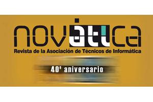 40 aniversario de la revista NOVATICA  editada por la Asociación de Técnicos de Informática