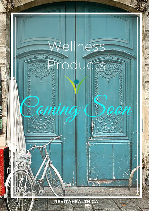 Revitahealth Wellness Products-Coming Soon