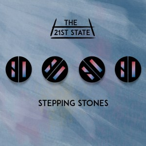 The 21st State - Stepping Stones Artwork 2 (1)