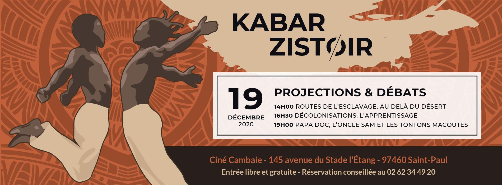 Projections et débats - KABAR ZISTOIR - Ciné Cambaie - Ile de la Réunion