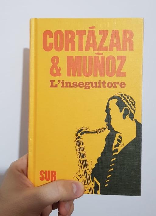 L'inseguitore Cortázar