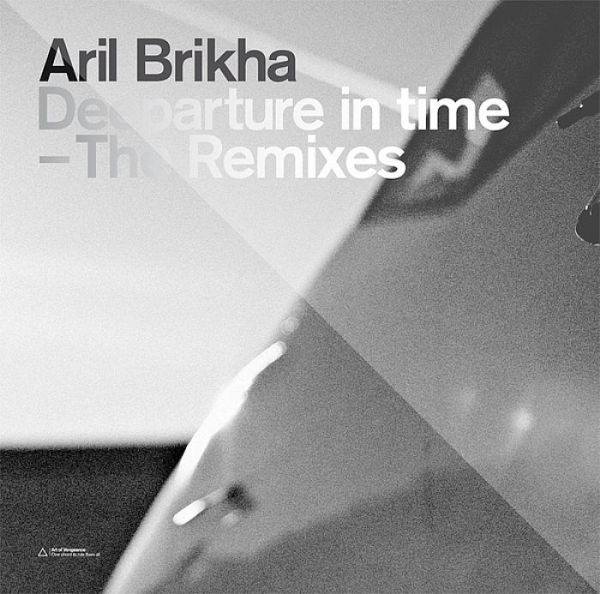 Aril Brikha ‎– Deeparture In Time (The Remixes)