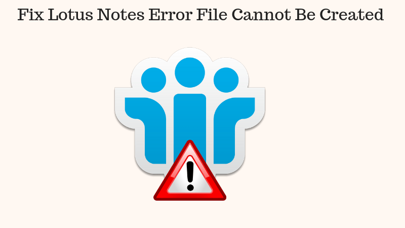 Fix Notes Error File Cannot be Created When Attempting to Archive