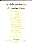 La philosophie héroïque de Giordano Bruno