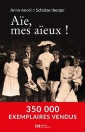 Aie mes Aïeux, best-seller de Anne Ancelin Schutzenberger