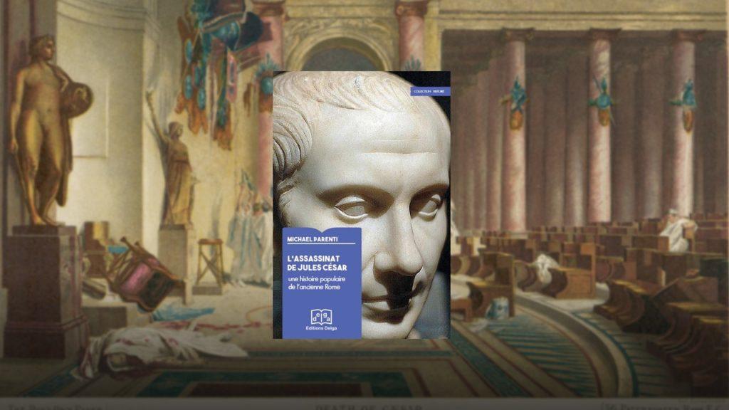 Livre – L'assassinat de Jules César