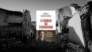 Livre – Le terrorisme comme personnage de roman