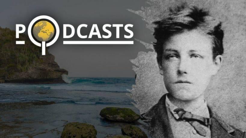 Podcast – Rimbaud. Voyages, exils et poésies. Alain Vircondelet