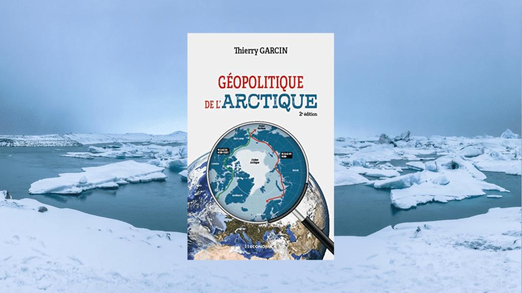 Livre – Géopolitique de l'Arctique
