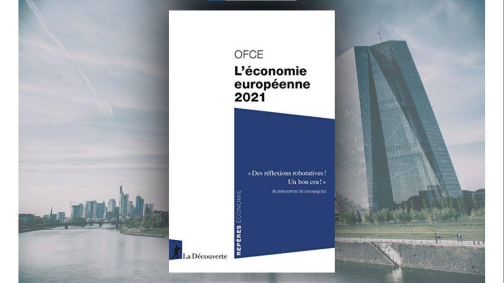 Livre – OFCE. L'économie européenne 2021