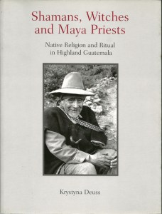 Cover of Shamans, Witches and Maya Priest