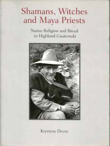 Cover of Shamans, Witches and Maya Priests