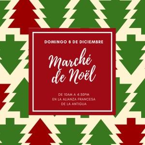 NOEL'S MARKET Alianza Francesa Antigua @ Alianza Francesa