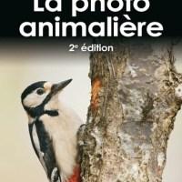 Livre : La photo animalière 2e édition