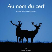 Livre : Au nom du cerf