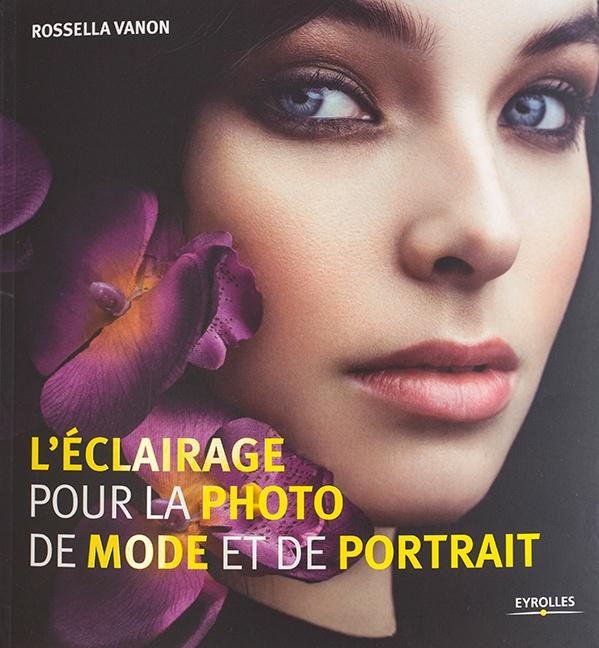 L'éclairage pour la photo de mode et de portrait de Rossella Vanon