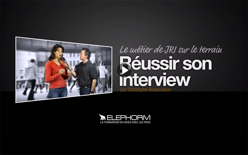 Elephorm - Réussir son interview