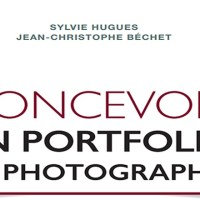"""Livre : """"Concevoir un Portfolio de photographie"""" de Sylvie Hugues et J-C Béchet aux éditions Eyrolles"""