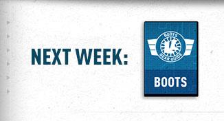 Next Week: 2014 Boots Gear Guide
