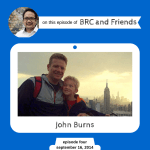 John Burns on BRC and Friends with Bruce Reyes-Chow