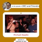 Michael Beadle on BRC and Friends with Bruce Reyes-Chow