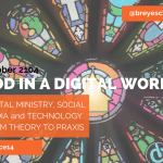God in a Digital World - #GLACE14