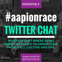 AAPI Twitter Chat on Race, July 2015 - Moderated by Bruce Reyes-Chow