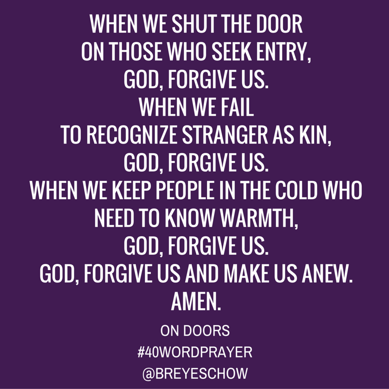 #40WordPrayer on Doors — Bruce Reyes-Chow