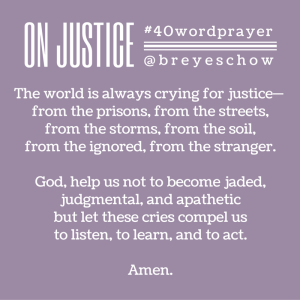 #40WordPrayer on Justice — Bruce Reyes-Chow