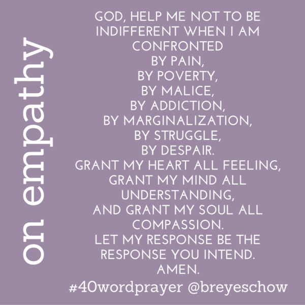 #40WordPrayer on Empathy — Bruce Reyes-Chow