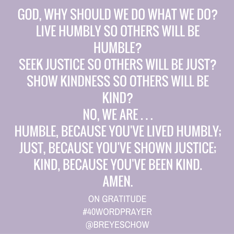 #40WordPrayer on Gratitude — Bruce Reyes-Chow