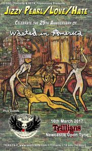 jizzy17 182x300 - Tour for 25th Anniversary of Love/Hate 'Wasted in America'