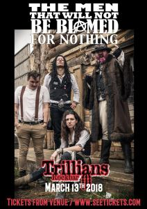 the men that will not be blamed for nothing at trillians in newcastle