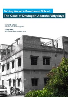 case-study-turning-around-a-government-school-the-case-of-dhulagori-adarsha-vidyalaya