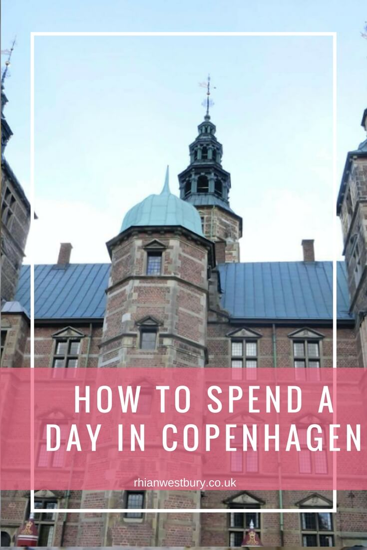 How To Spend A Day In Copenhagen