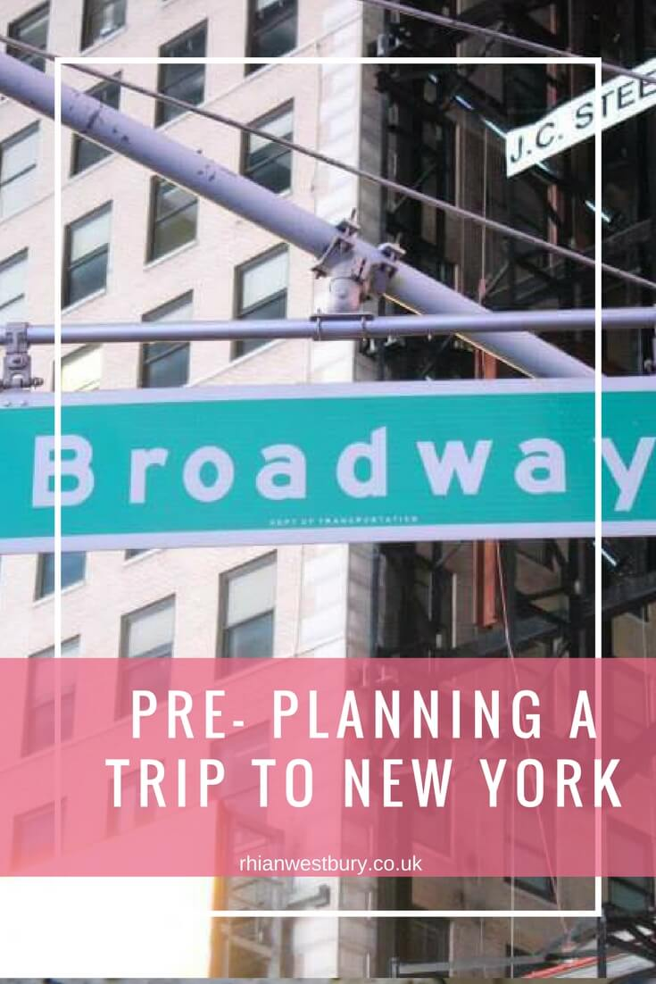 Pre- Planning A Trip To New York