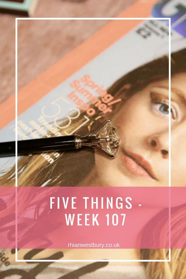 Five Things - Week 107