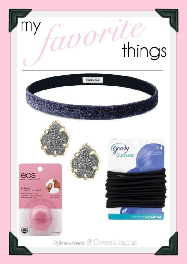 My Favorite Things | Sparkly Soul, Eos, Goody, Kendra Scott