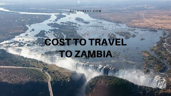How much does it cost to travel to Zambia
